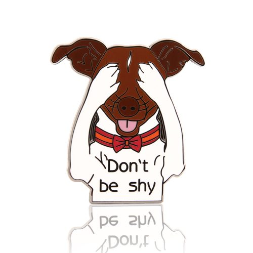 Don't Be Shy Dog Enamel Pins