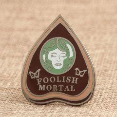 Foolish Mortal Enamel Pins
