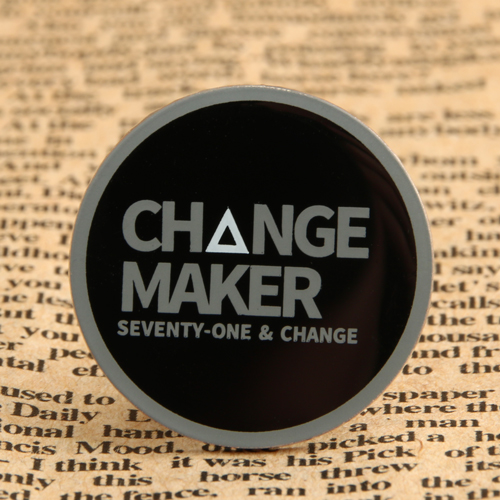 Change Maker Enamel Pin