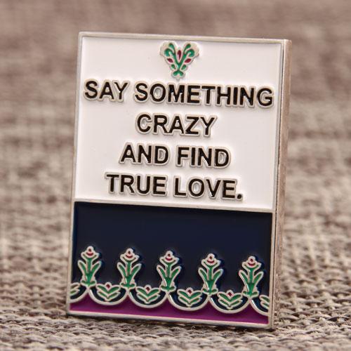 Crazy love Enamel Lapel Pins
