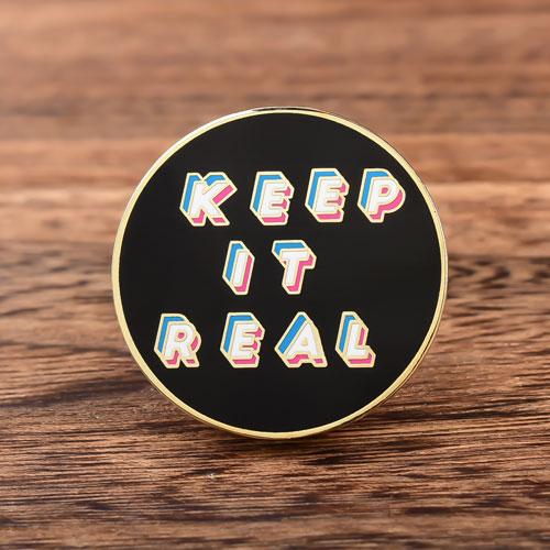 Keep It Real Hard Enamel Pins