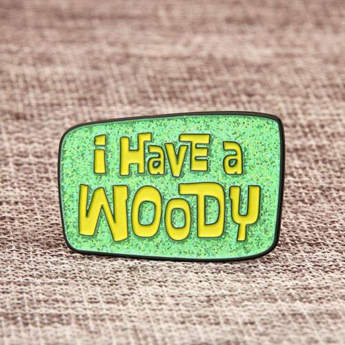 I Have a Woody Lapel Pins